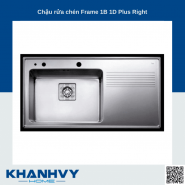 Chậu rửa chén Frame 1B 1D Plus Right